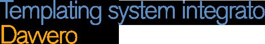 Templating system integrato - davvero